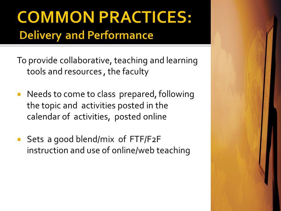 COMMON PRACTICES: Delivery and Performance