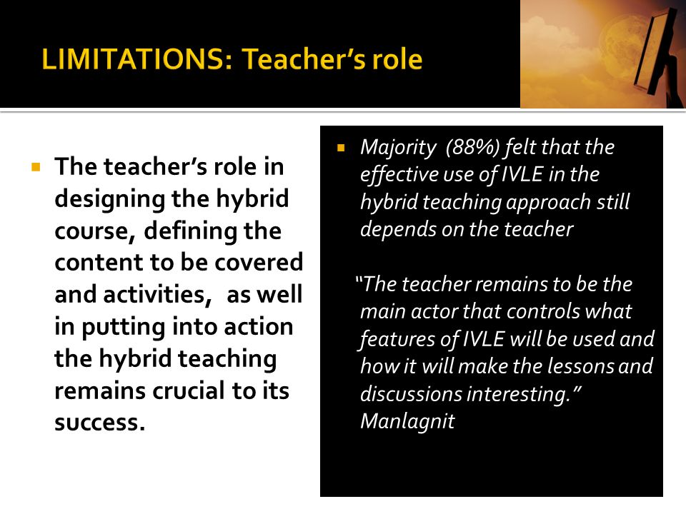 LIMITATIONS: Teacher's role