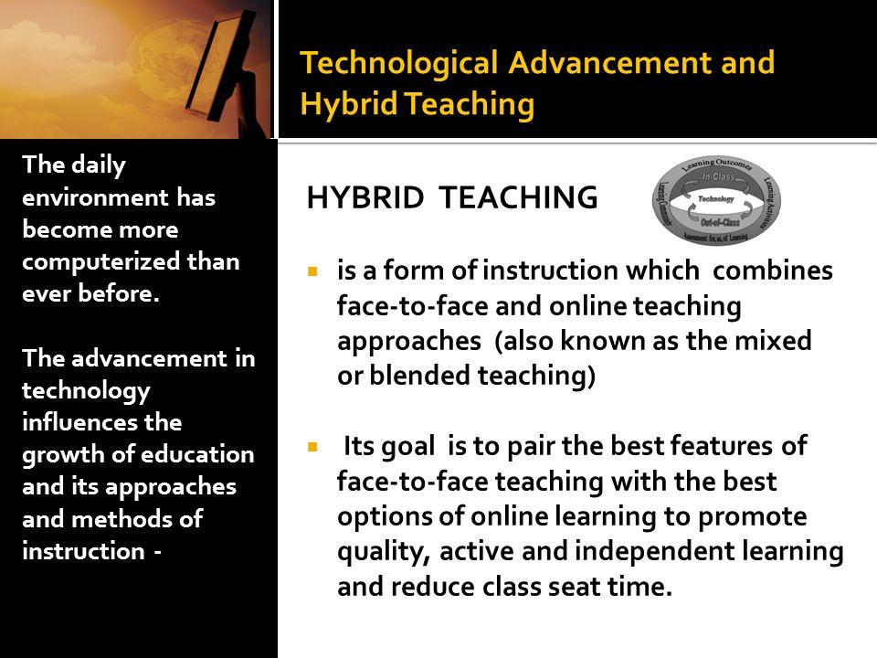 Technological Advancement and Hybrid Teaching