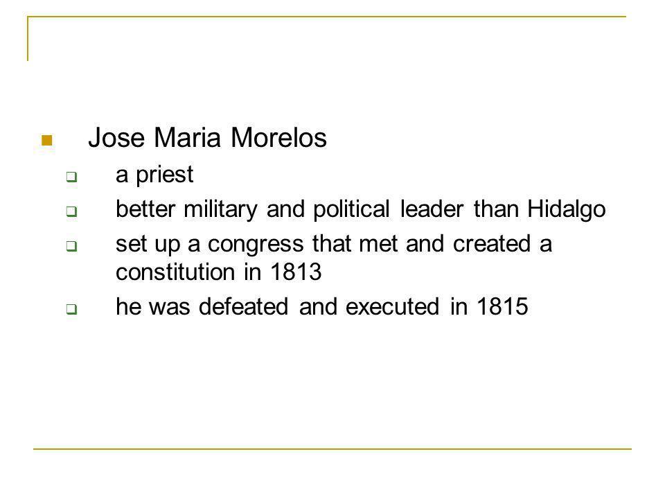 Jose Maria Morelos a priest