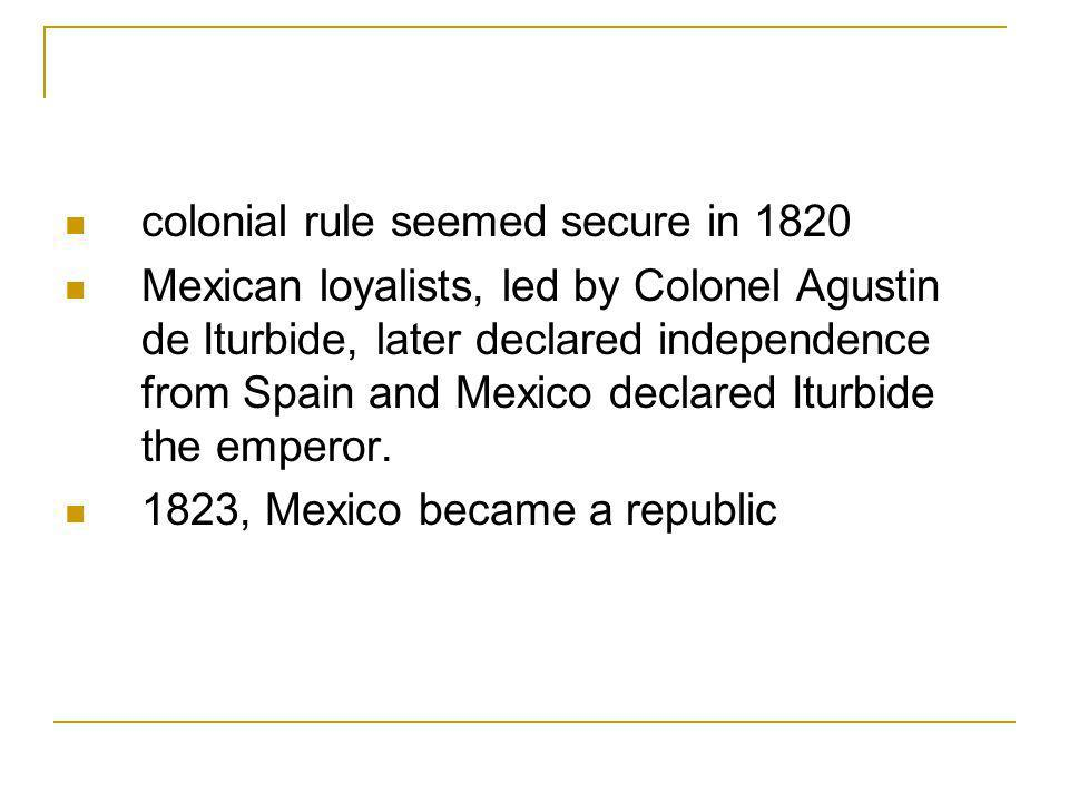 colonial rule seemed secure in 1820