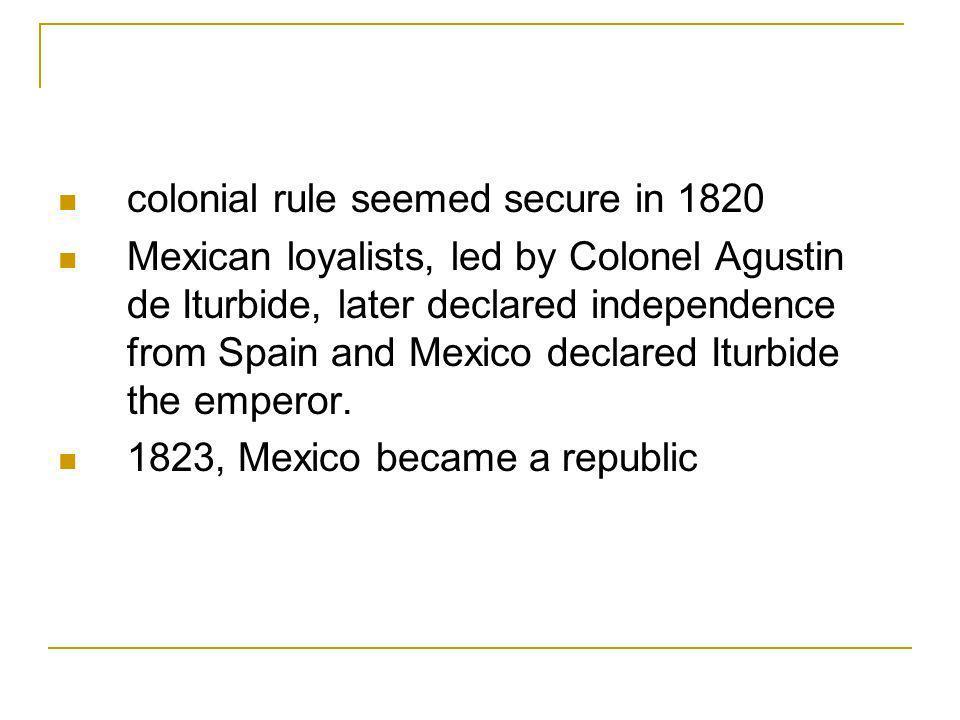 colonial rule seemed secure in 1820