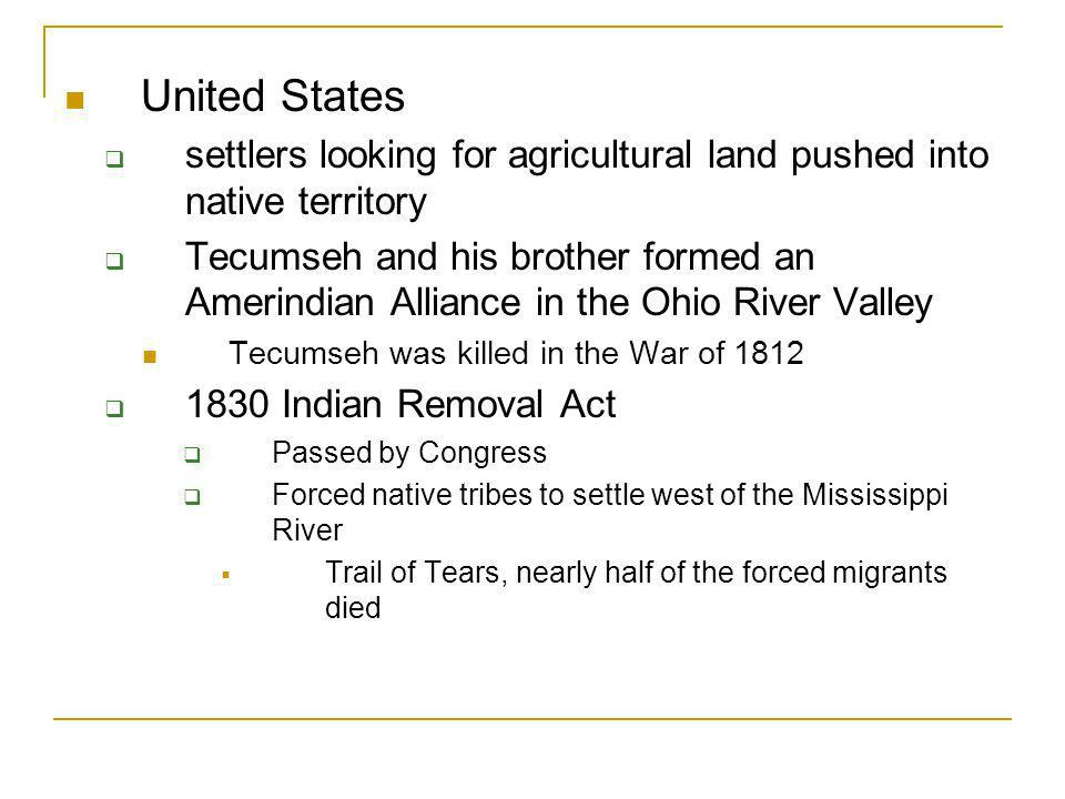 United States settlers looking for agricultural land pushed into native territory.