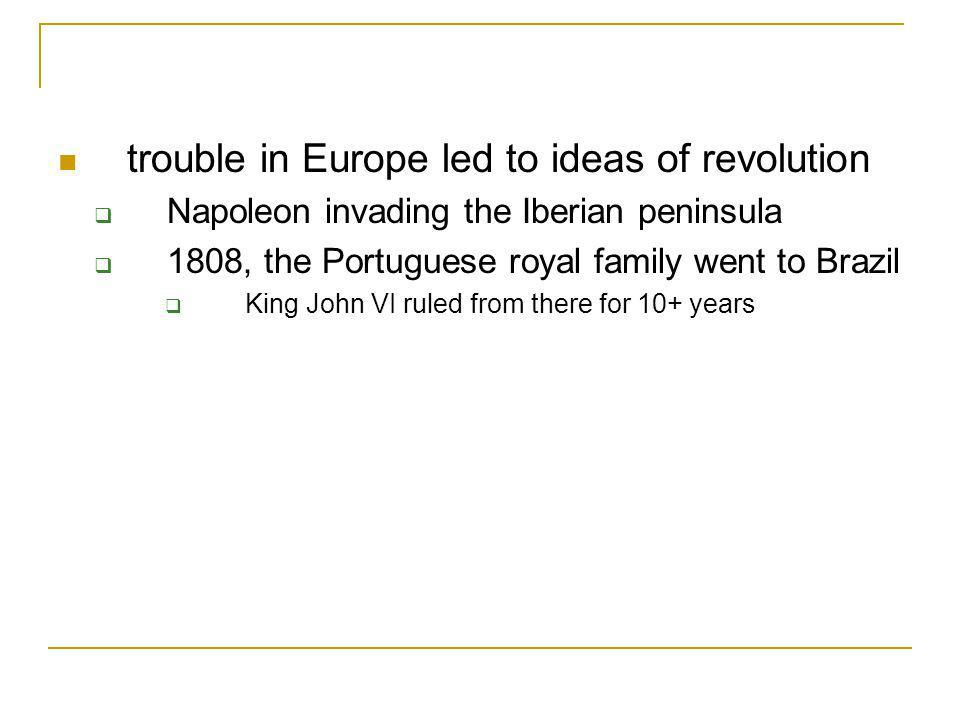 trouble in Europe led to ideas of revolution