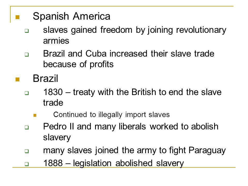 Spanish America Brazil