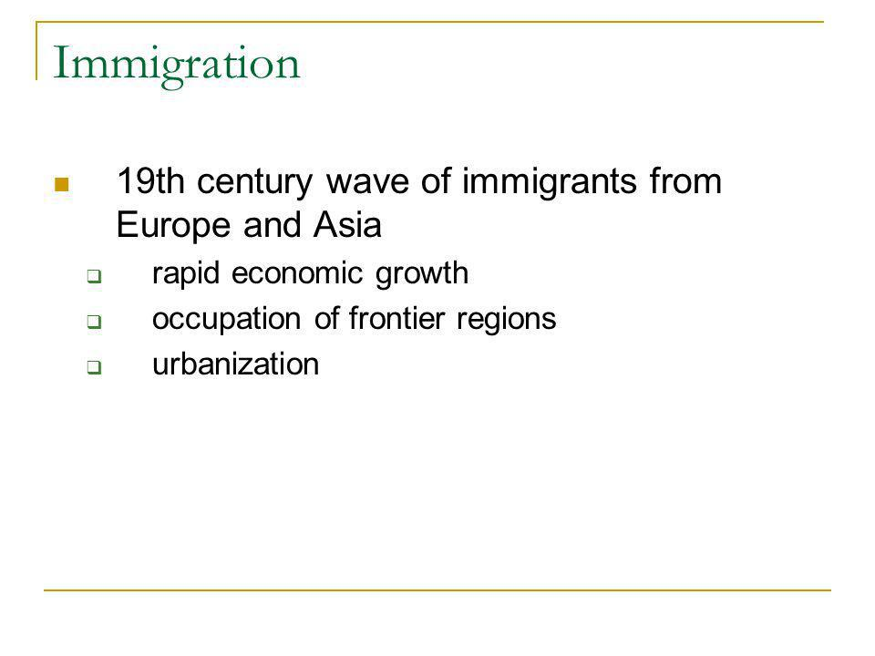 Immigration 19th century wave of immigrants from Europe and Asia