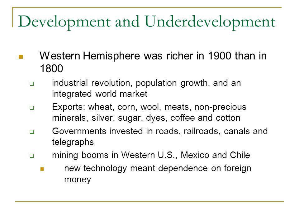 Development and Underdevelopment