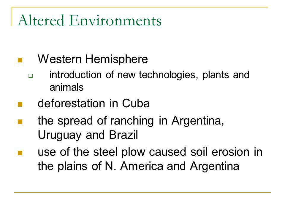 Altered Environments Western Hemisphere deforestation in Cuba