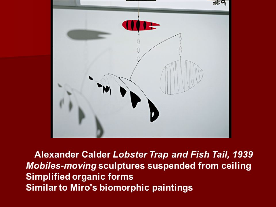 Alexander Calder Lobster Trap and Fish Tail, 1939