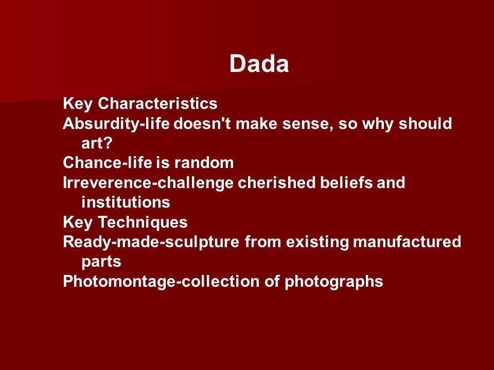 Dada Key Characteristics