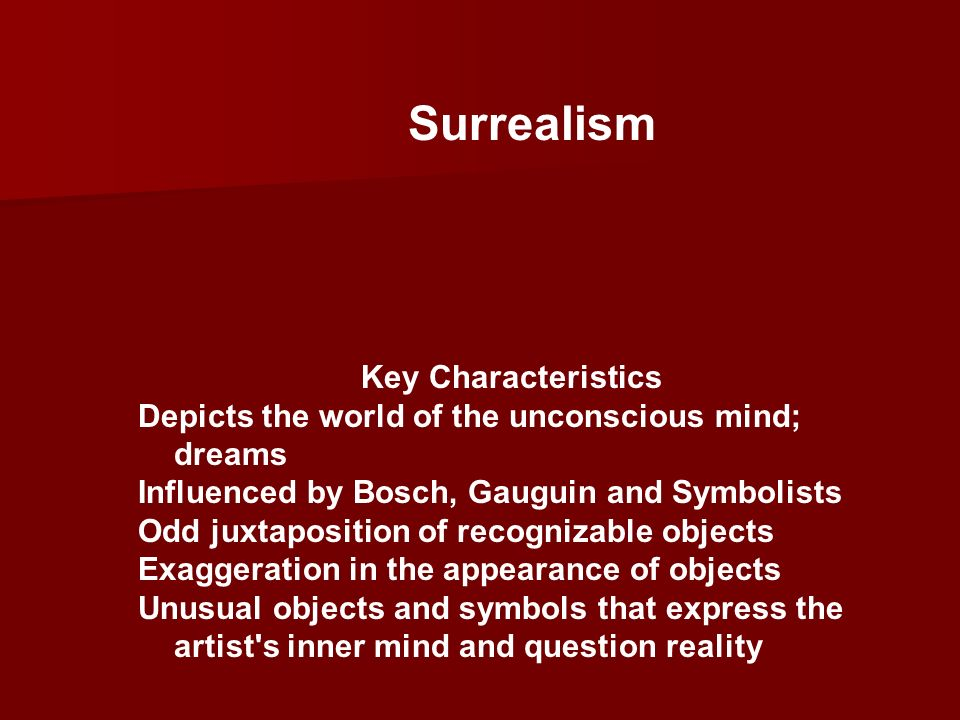 Surrealism Key Characteristics
