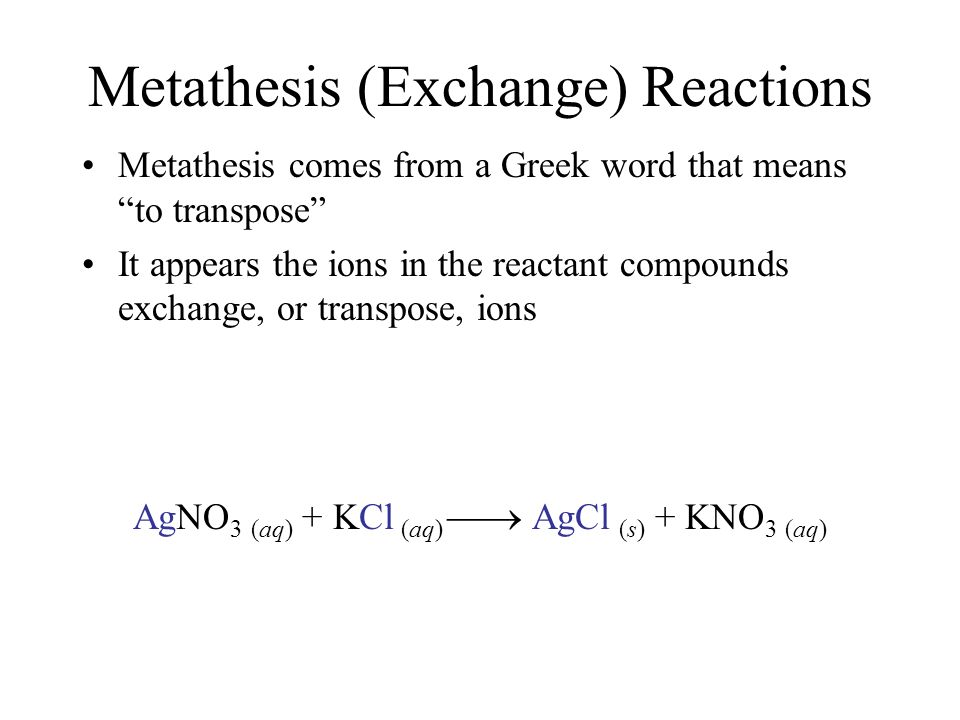 Metathesis (Exchange) Reactions