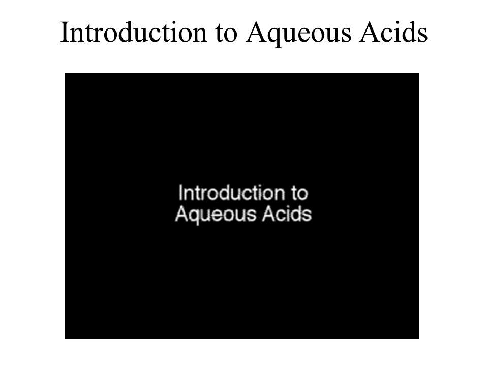 Introduction to Aqueous Acids