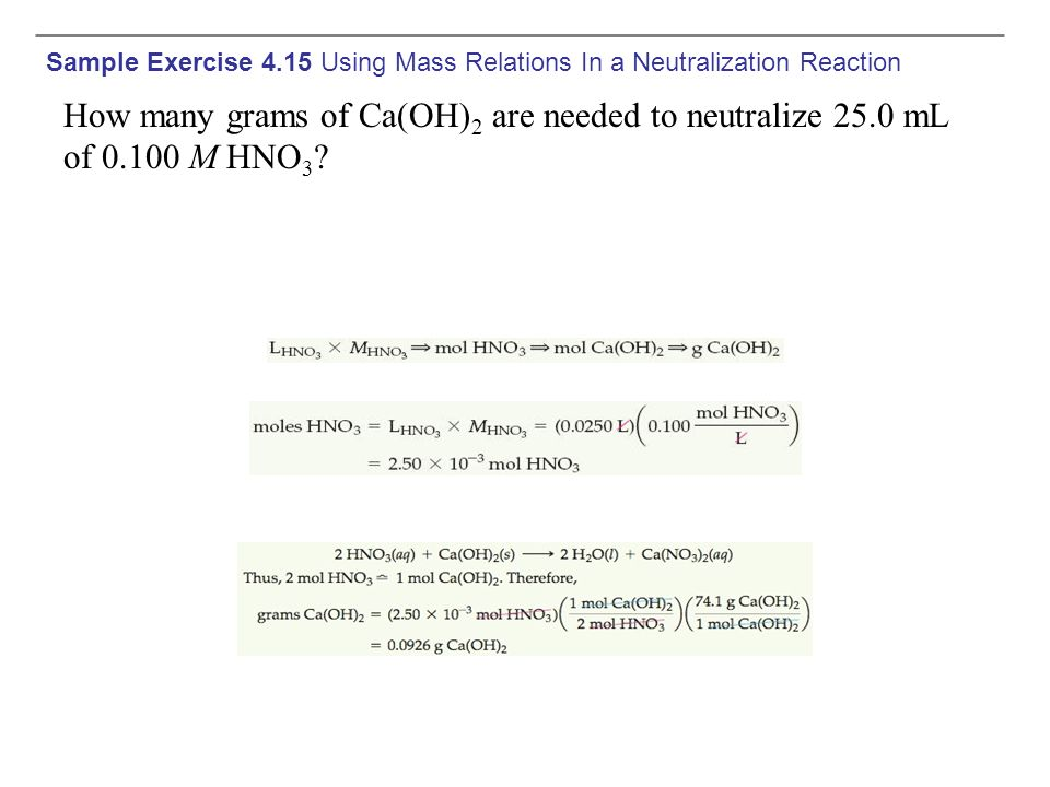 Sample Exercise 4.15 Using Mass Relations In a Neutralization Reaction