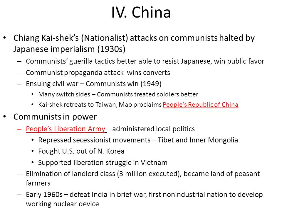 IV. China Chiang Kai-shek's (Nationalist) attacks on communists halted by Japanese imperialism (1930s)