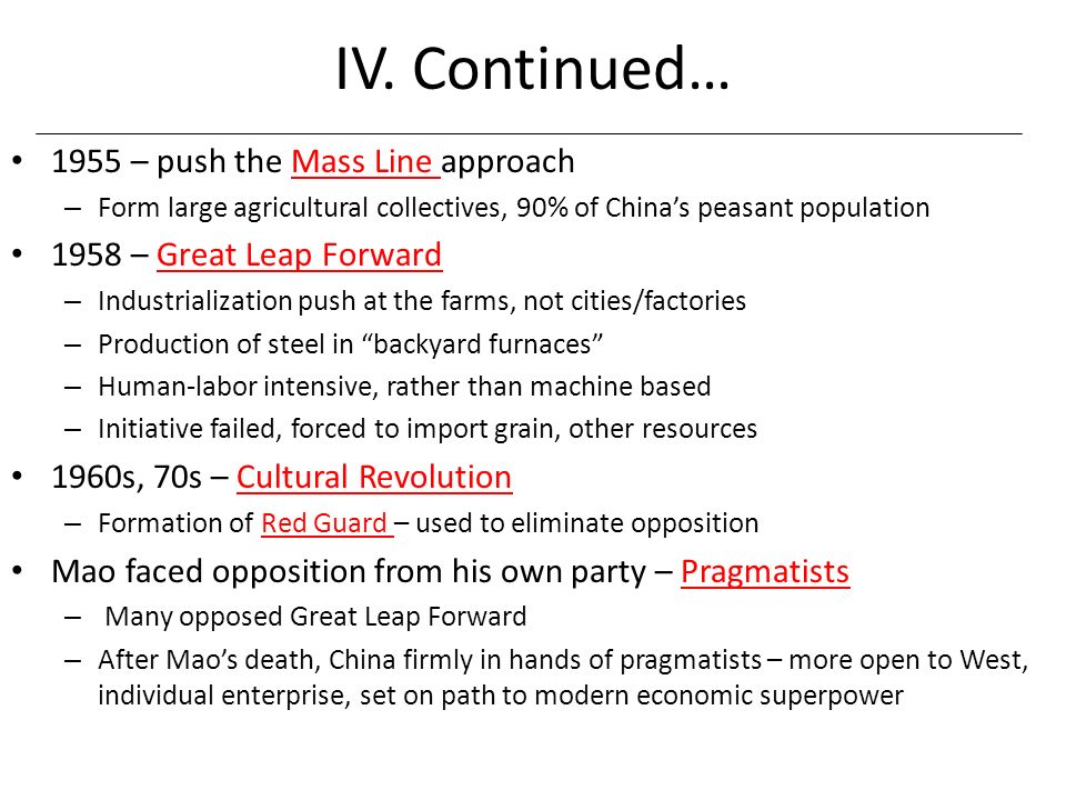 IV. Continued… 1955 – push the Mass Line approach