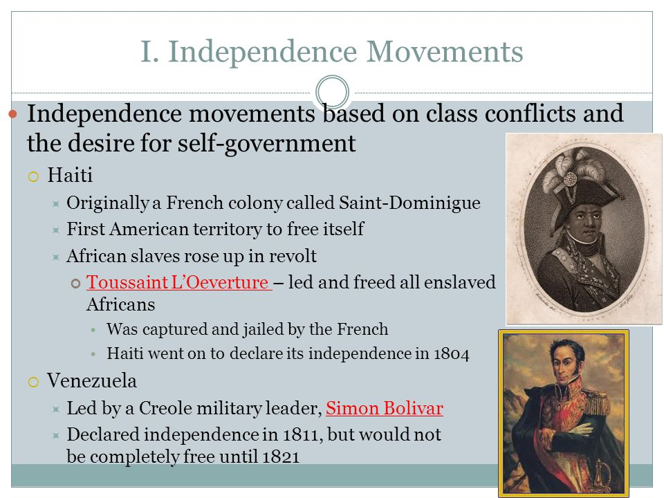 I. Independence Movements