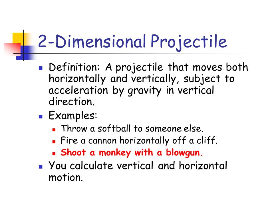 2-Dimensional Projectile