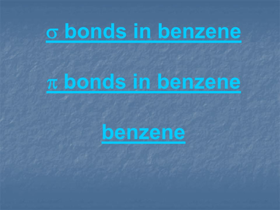 s bonds in benzene p bonds in benzene benzene