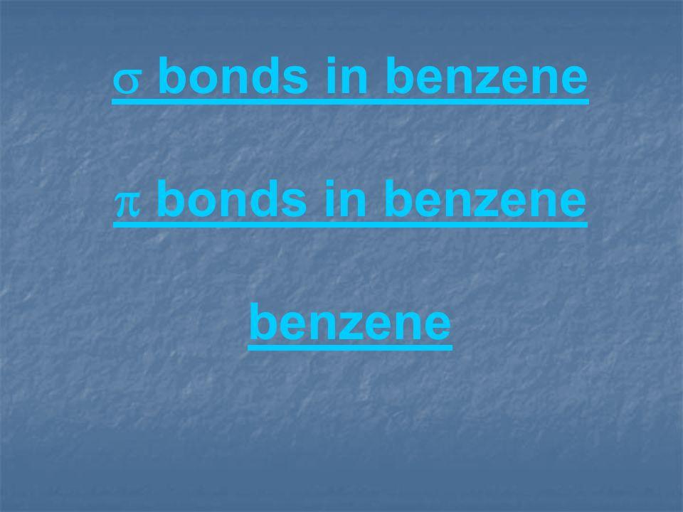 s bonds in benzene p bonds in benzene benzene