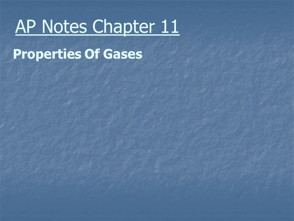 AP Notes Chapter 11 Properties Of Gases