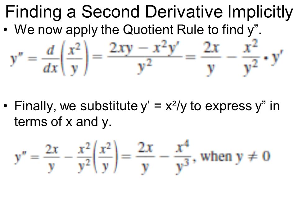 Finding a Second Derivative Implicitly
