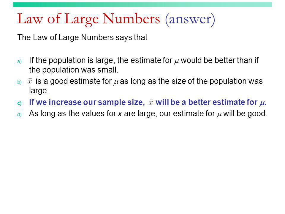 Law of Large Numbers (answer)