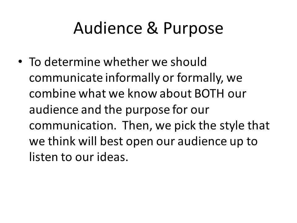 Audience & Purpose