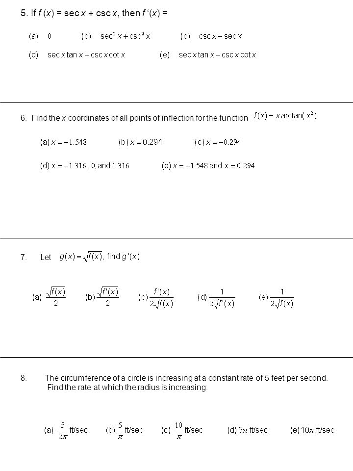 5. If f (x) = sec x + csc x, then f '(x) =