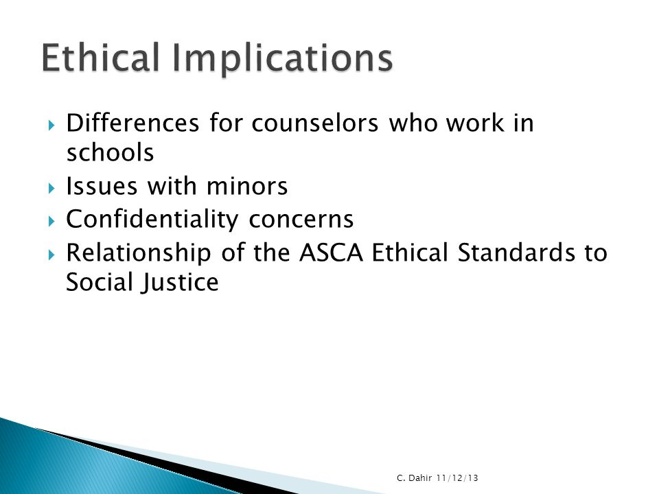 Ethical Implications Differences for counselors who work in schools