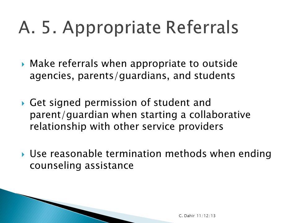 A. 5. Appropriate Referrals