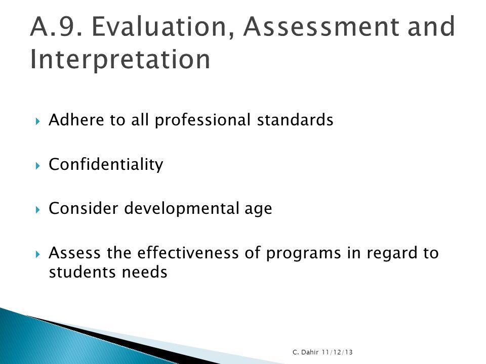 A.9. Evaluation, Assessment and Interpretation