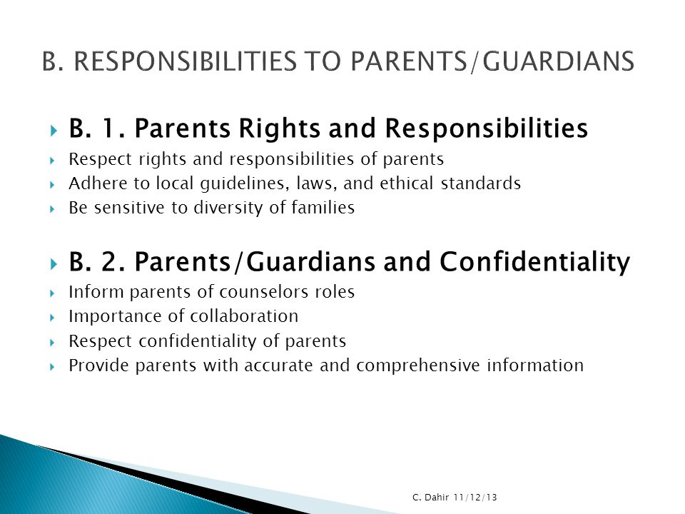 B. RESPONSIBILITIES TO PARENTS/GUARDIANS