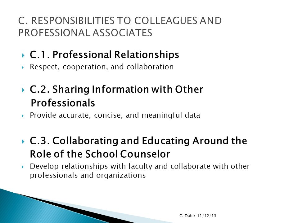 C. RESPONSIBILITIES TO COLLEAGUES AND PROFESSIONAL ASSOCIATES