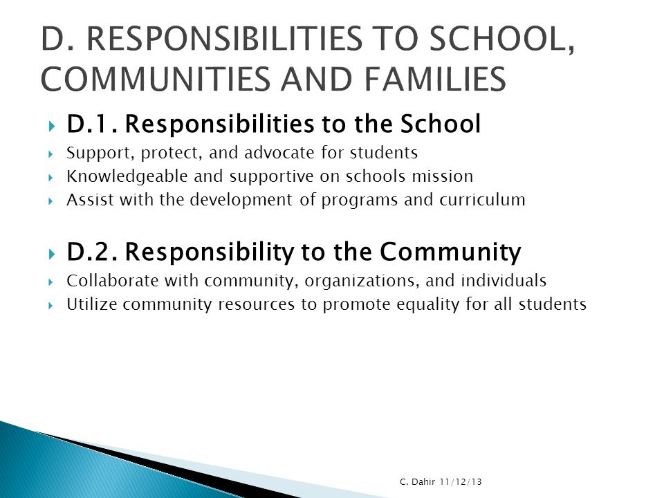 D. RESPONSIBILITIES TO SCHOOL, COMMUNITIES AND FAMILIES