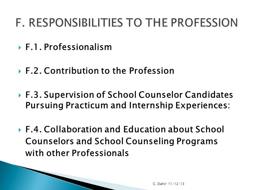 F. RESPONSIBILITIES TO THE PROFESSION