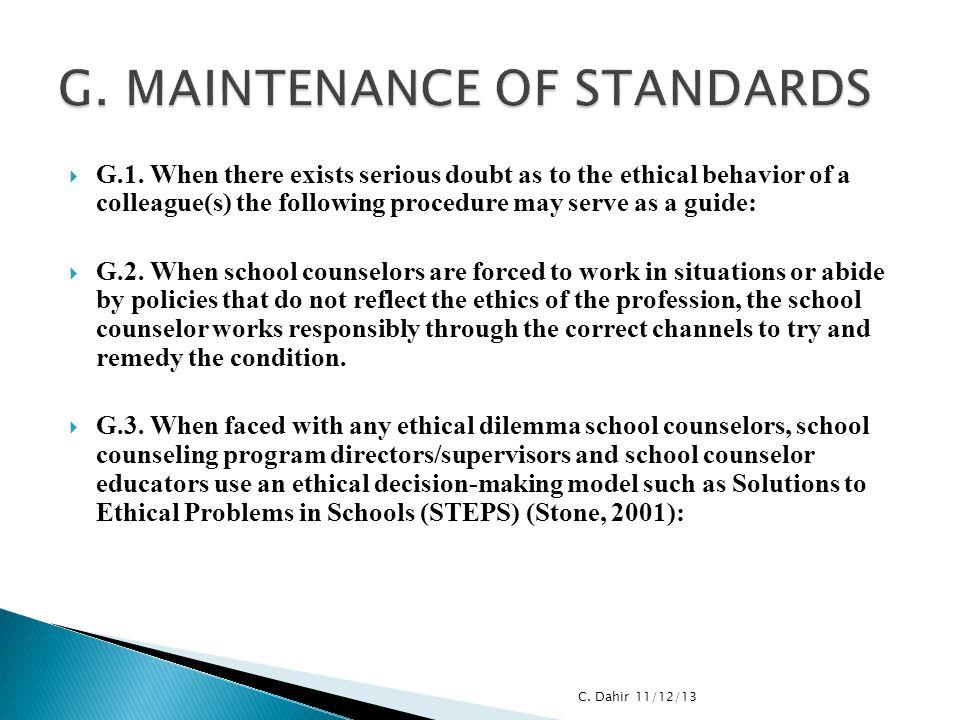 G. MAINTENANCE OF STANDARDS