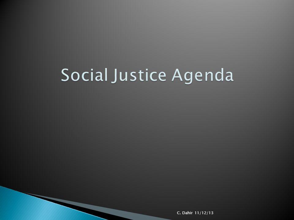 Social Justice Agenda C. Dahir 11/12/13