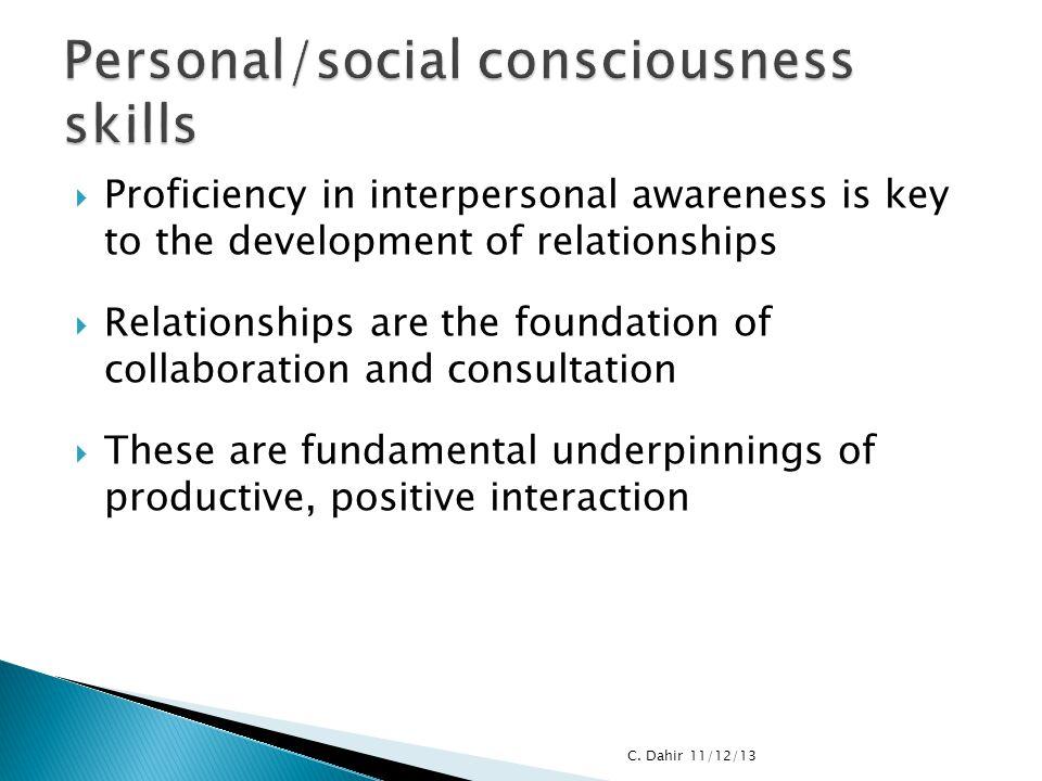 Personal/social consciousness skills