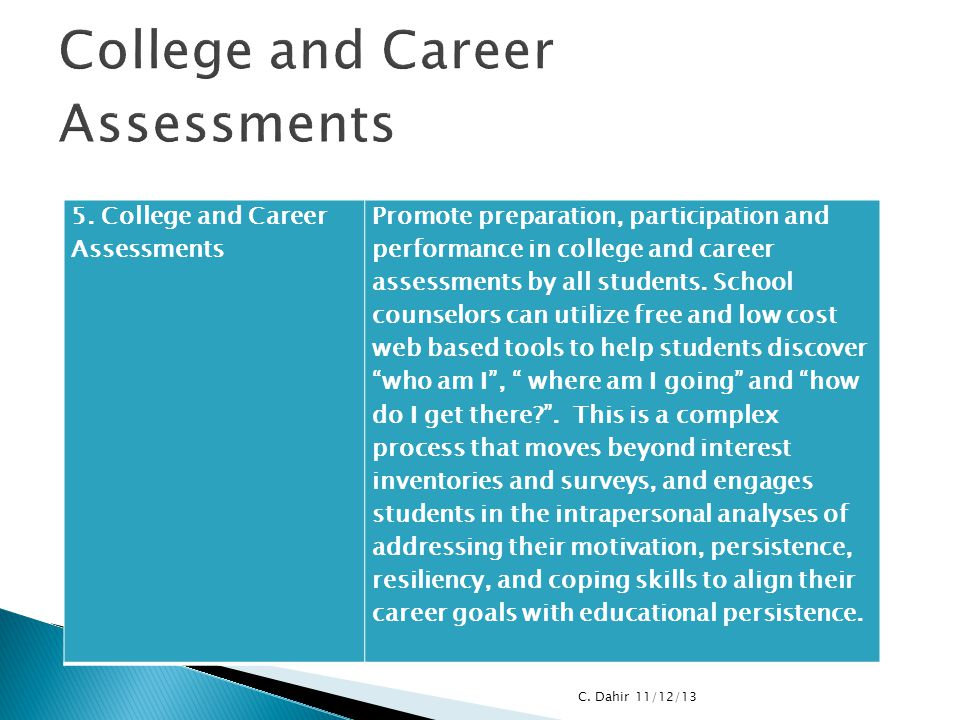 College and Career Assessments