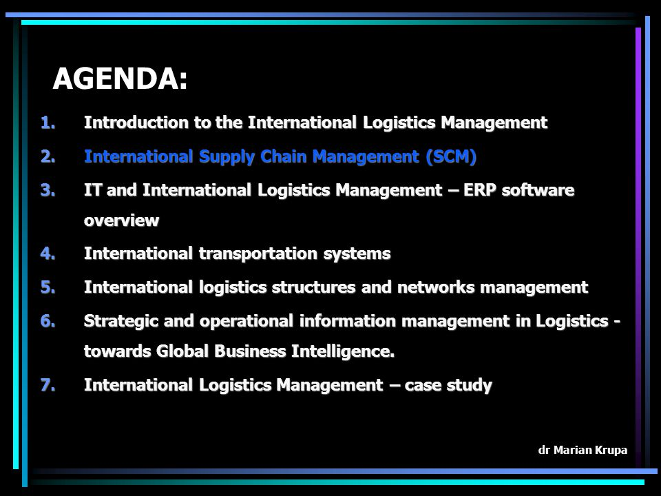 AGENDA: Introduction to the International Logistics Management