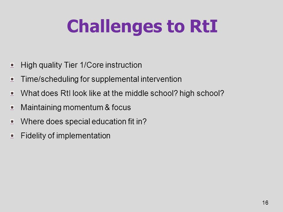 Challenges to RtI High quality Tier 1/Core instruction