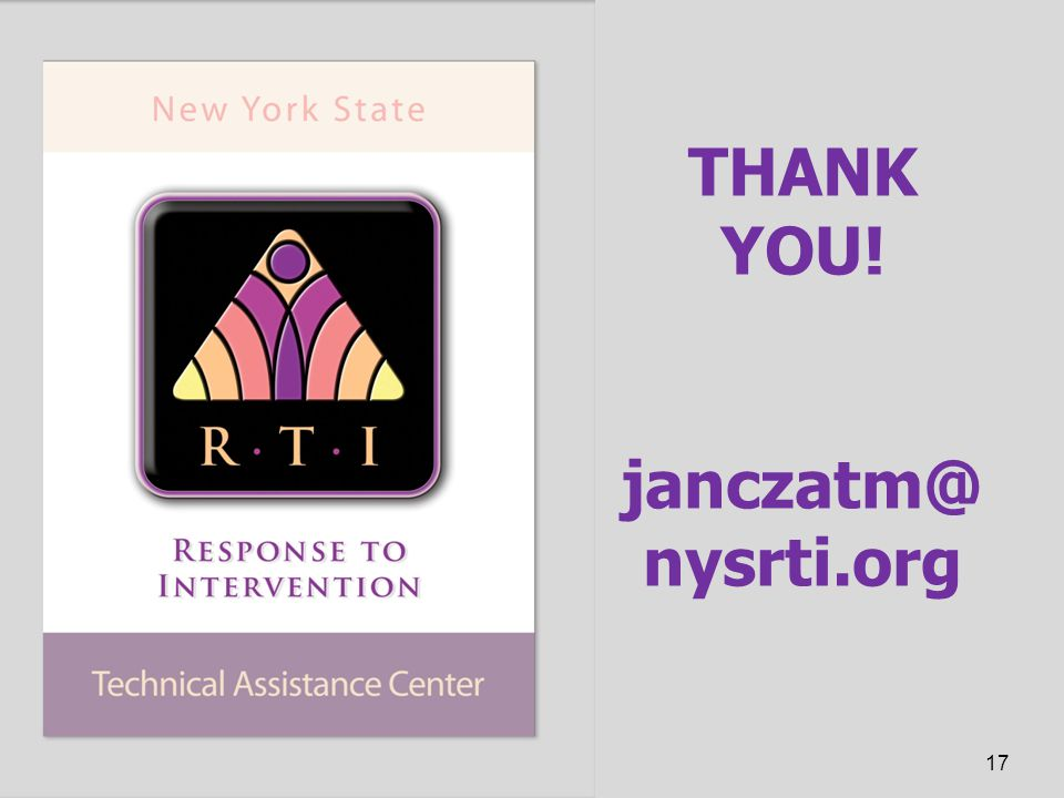 THANK YOU! janczatm@ nysrti.org