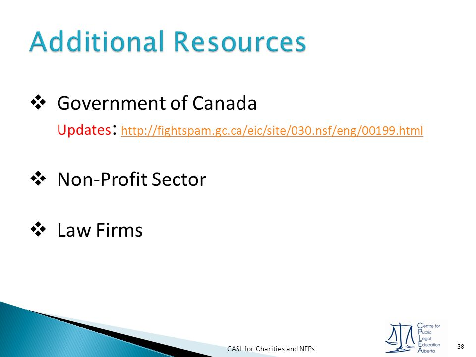 Additional Resources Government of Canada Updates: http://fightspam.gc.ca/eic/site/030.nsf/eng/00199.html.