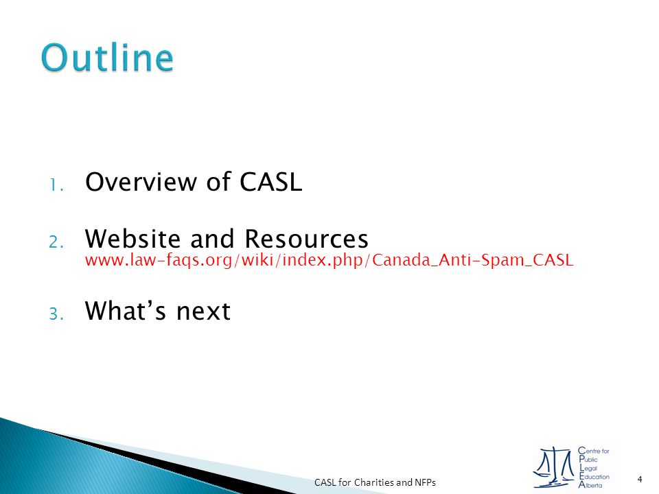 Outline Overview of CASL