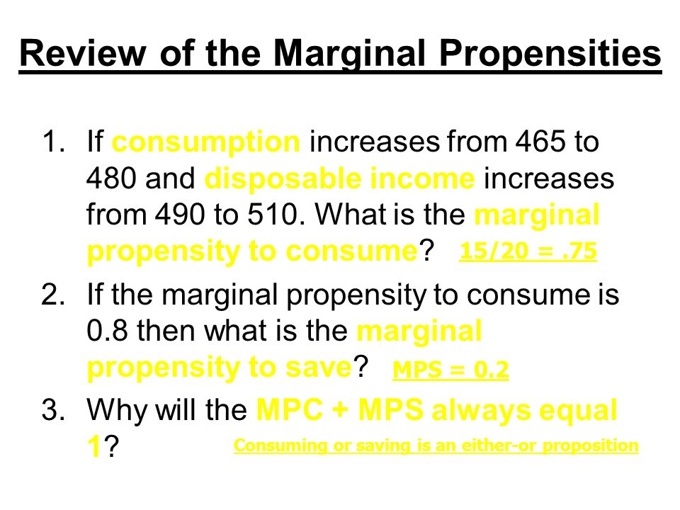 Review of the Marginal Propensities
