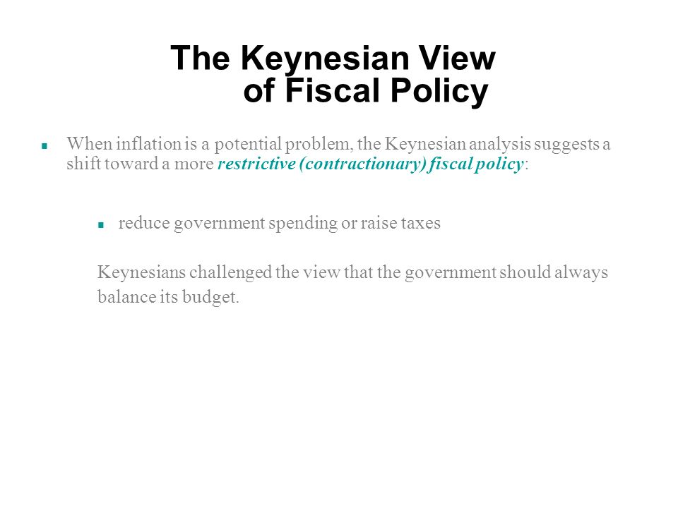 The Keynesian View of Fiscal Policy