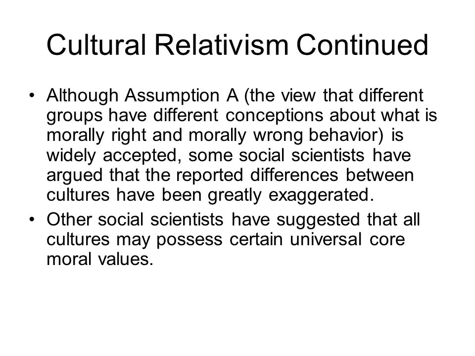 Cultural relativism and global values the