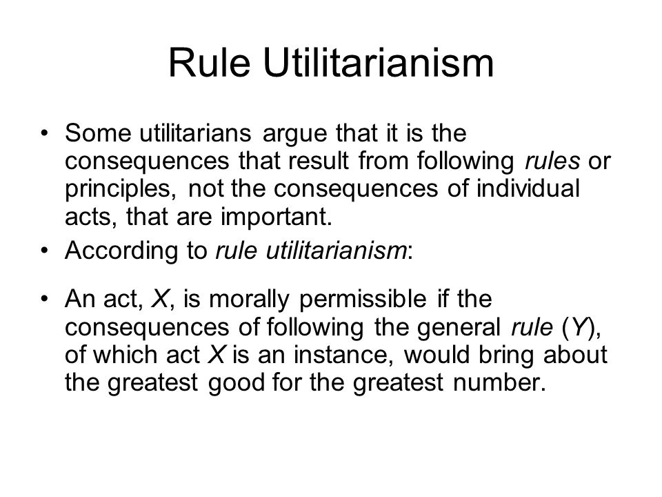 morality and rule utilitarianism Rule utilitarianism is a form of utilitarianism that says an action is right as it  conforms to a rule  the moral convention is that lying is wrong, so the strong  rule utilitarian says you should reveal their location a more sophisticated sru  response.