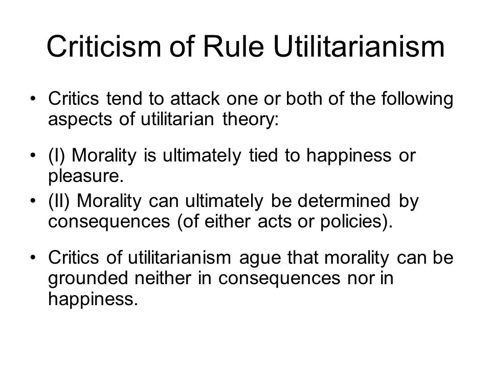 Criticism of Rule Utilitarianism